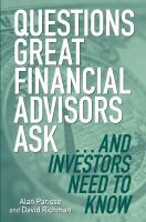 Questions Great Financial Advisors Ask-- and Investors Need to Know