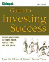 Kiplinger's Guide to Investing Success