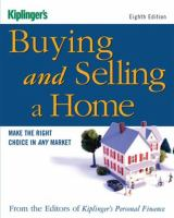 Buying and Selling A Home: Make the Right Choice in Any Market (8th Edition)