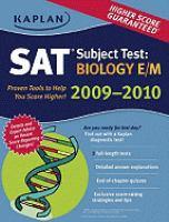 Kaplan SAT Subject Test: Biology E/m 2009-2010 Edition*