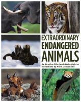 Extraordinary Endangered Animals