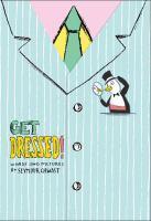 Seymour Chwast Says-- Get Dressed!