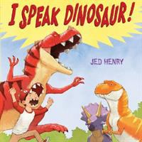 I Speak Dinosaur