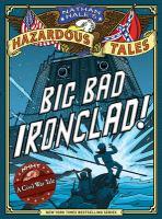 Big Bad Ironclad!