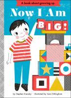 Now I Am Big!