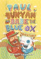 Paul Bunyan and Babe the Blue Ox : the great pancake adventure