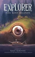 Explorer. The lost islands : seven graphic stories