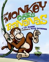 The Monkey Goes Bananas
