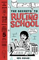The Secrets to Ruling School Without Even Trying