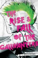 The Rise and Fall of the Gallivanters