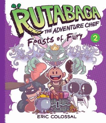 Cover image for Rutabaga, the Adventure Chef, [vol.] 02