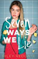 Seven Ways We Lie