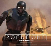The Art of Rogue One, A Star Wars Story