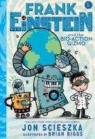 Frank Einstein and the Bio-action Gizmo