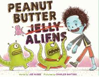 Peanut Butter & Aliens