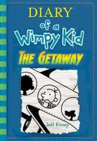 THE GETAWAY (DIARY OF A WIMPY KID BOOK 12) - RELEASE DATE: 11/07/17