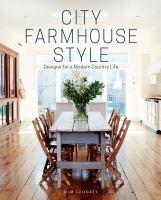 City Farm House Style