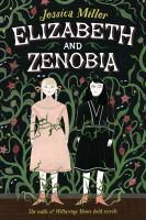Elizabeth and Zenobia