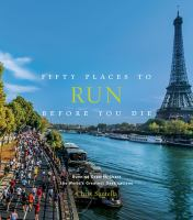 Fifty Places to Run Before You Die