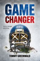 Game Changer / by Tommy Greenwald
