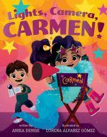 Lights, Camera, Carmen