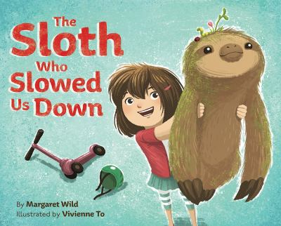 Cover image for The Sloth Who Slowed Us Down