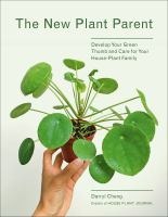New Plant Parent: Develop your Green Thumb and Care for your