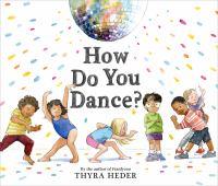 How Do You Dance?