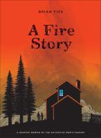 A Fire Story