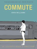 Cover of Commute: An Illustrated Me