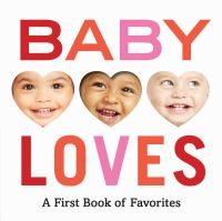 Baby loves : a first book of favorites