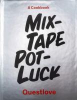 Mix-tape Pot-luck