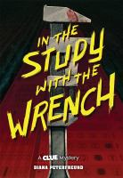 Cover of In the Study With the Wrench