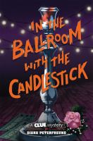 In the Ballroom With the Candlestick