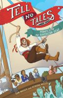 Tell No Tales : Pirates of the Southern Seas by Sam Maggs