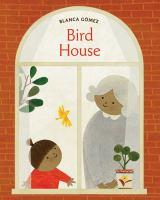 Bird house1 volume (unpaged) : color illustrations ; 26 cm