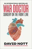 War Doctor: Surgery On The Front Line - Being Reviewed For Purchase
