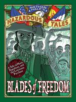 Blades of freedom : [A tale of Haiti, Napoleon, and the Louisiana Purchase]127 pages : chiefly illustrations (some color), maps ; 20 cm
