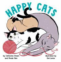 Happy cats1 volume (unpaged) : color illustrations ; 23 cm