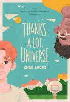 Thanks A Lot, Universe
