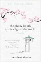 The Phone Booth at the Edge of the World by Laura Imai Messina