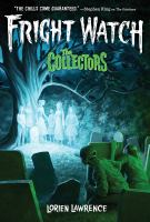 The Collectors (Fright Watch #2)