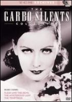 The Garbo silents collection [videorecording (DVD)].