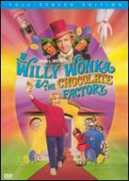 Willy Wonka & the chocolate factory [videorecording (DVD)]