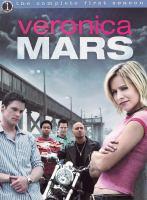 Veronica Mars. The complete first season [videorecording]