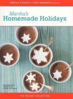 Martha's Homemade Holidays