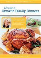 Martha's Favorite Family Dinners