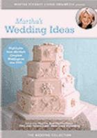 Martha Stewart's Wedding Ideas