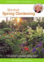 Martha's Spring Gardening