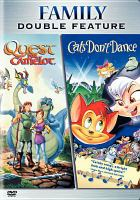 Quest for Camelot, And, Cat's Don't Dance